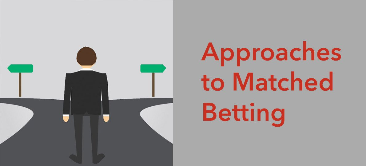 different-approaches-to-matched-betting