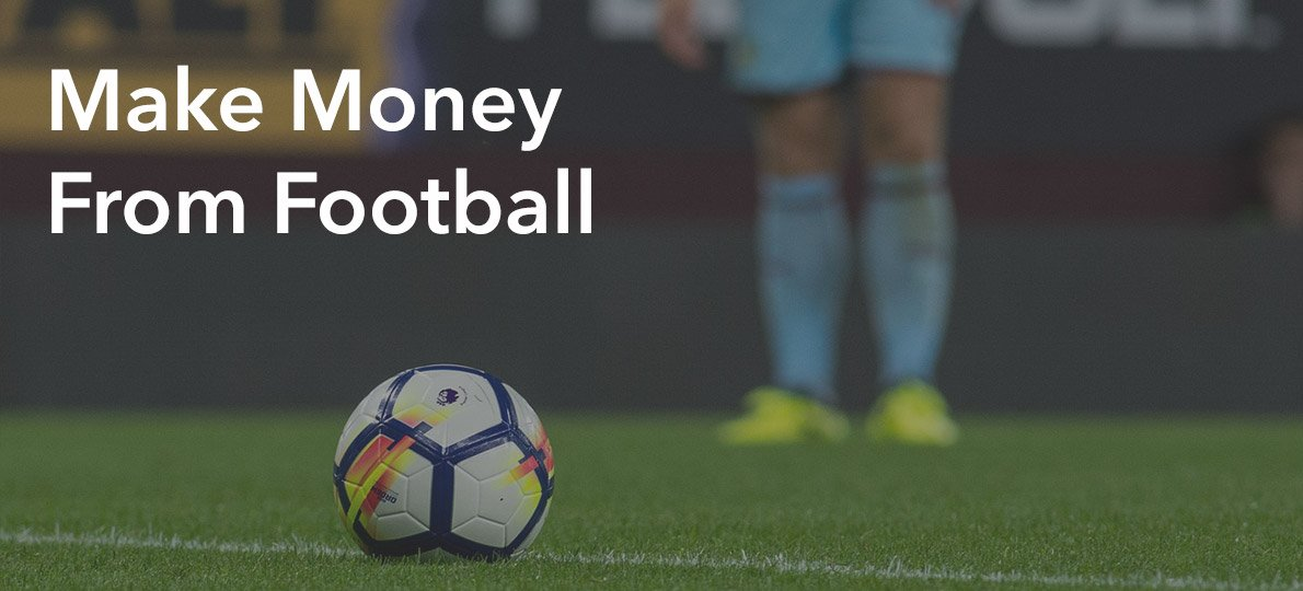 make money from football