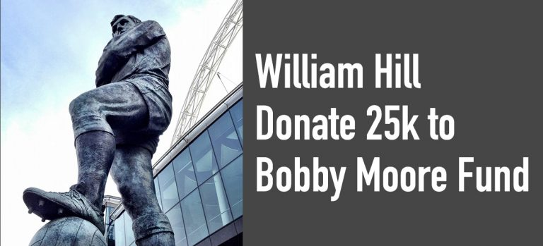 william hill donate 25k to bobby moore fund