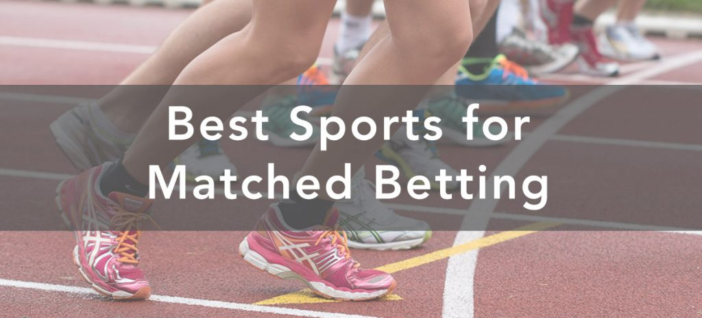 Best Sports for Matched Betting