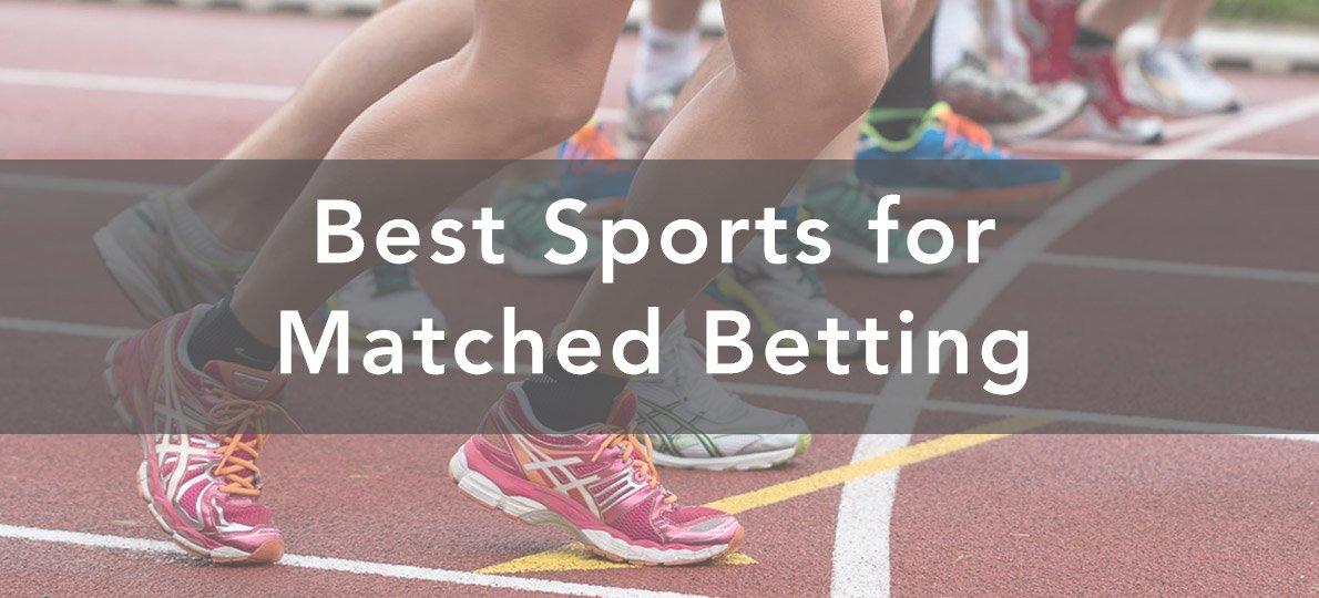 Best sport for matched betting football betting forum ukrainian
