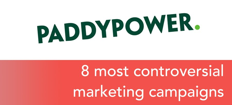 Paddy Power's most controversial marketing campaigns