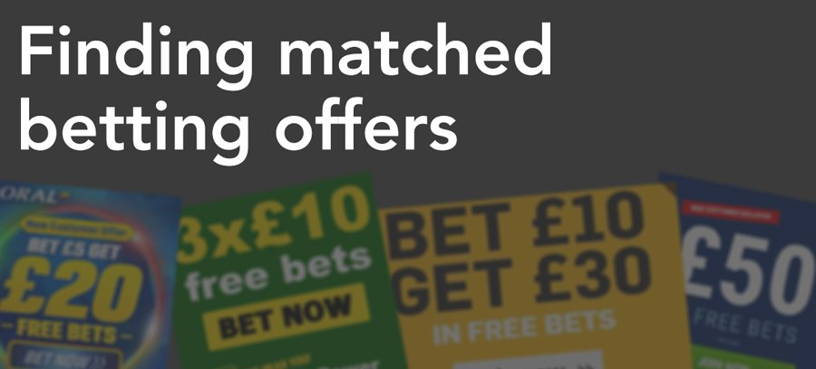 Finding matched betting offers