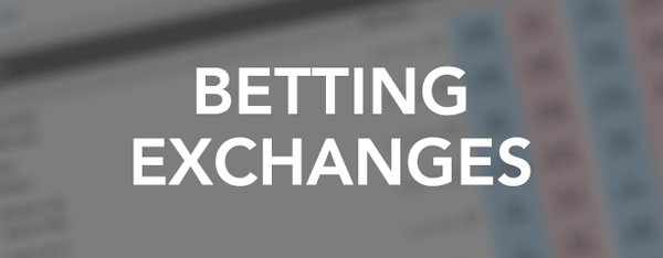 Betting exchanges explained - match betting