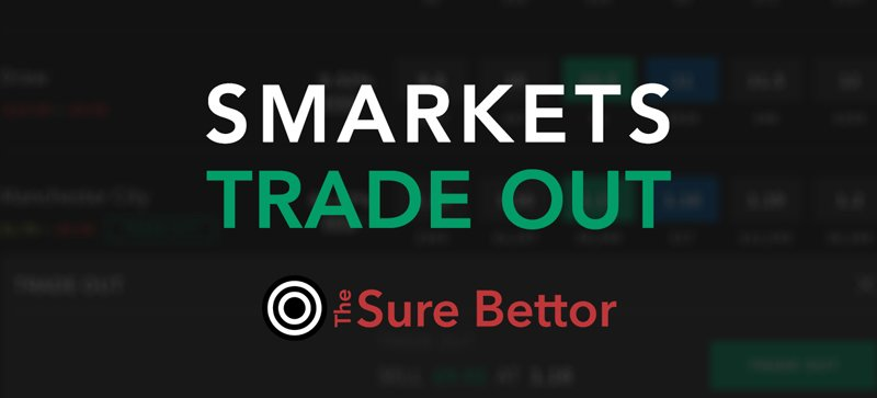 Smarkets trade out explained