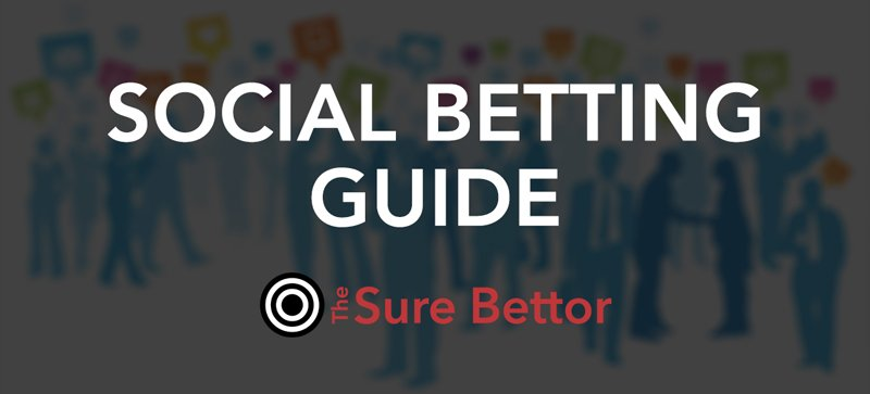 Social betting 2019 guide