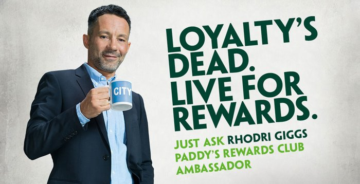 Loyalty is dead Paddy Power ad - Football betting strategies