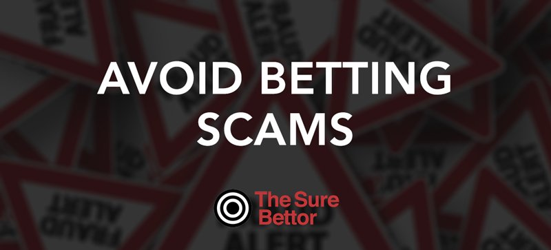 Avoid betting scams in 2019