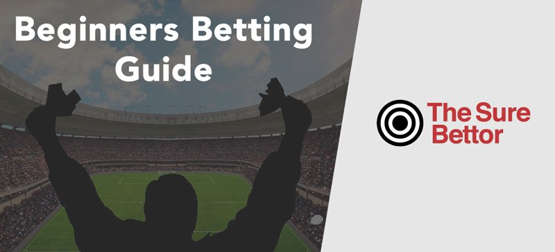 Beginners betting guide