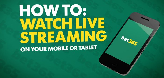 Live streaming at bet365
