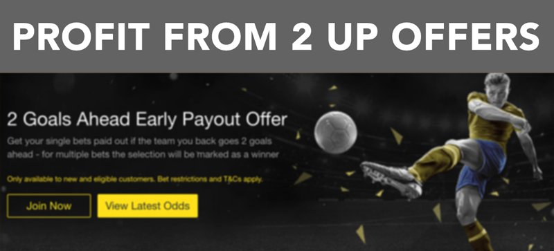 How to profit from 2 up offers