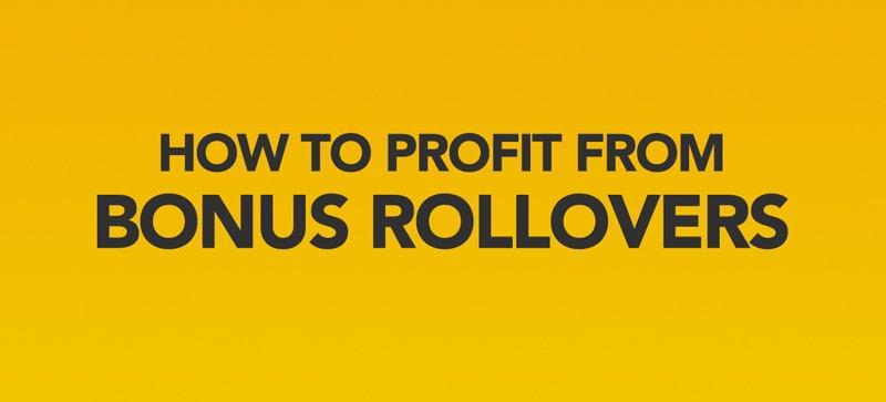 Bonus rollover strategies