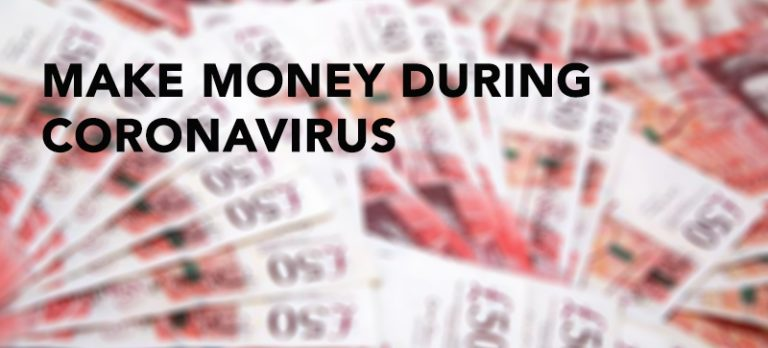 Make money during coronavirus