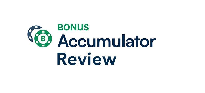 Bonus Accumulator review 2020