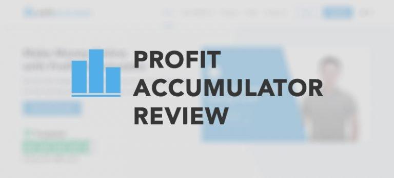 Profit Accumulator review 2020